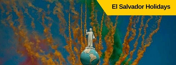 el salvador holidays, dias festivos de el salvador, feriados el salvador