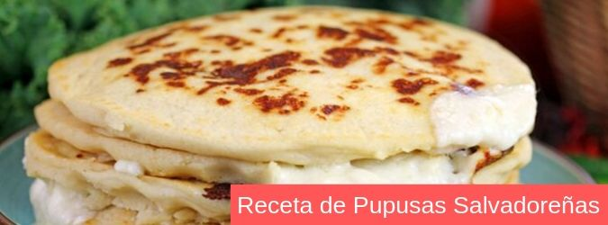 receta facil de pupusas salvadoreñas